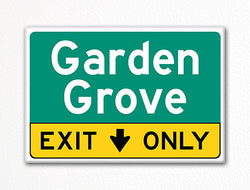 Garden Grove Exit Only Sign Souvenir Fridge Magnet