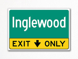 Inglewood Exit Only Sign Souvenir Fridge Magnet