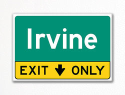 Irvine Exit Only Sign Souvenir Fridge Magnet