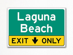 Laguna Beach Exit Only Sign Souvenir Fridge Magnet