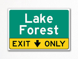 Lake Forest Exit Only Sign Souvenir Fridge Magnet