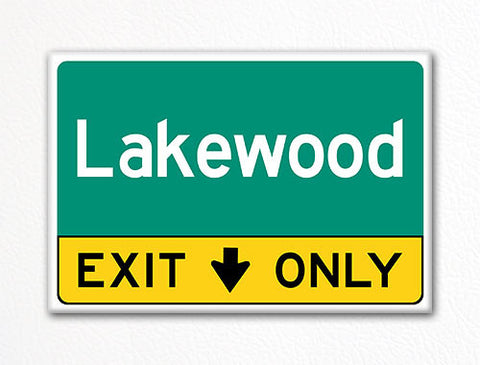 Lakewood Exit Only Sign Souvenir Fridge Magnet
