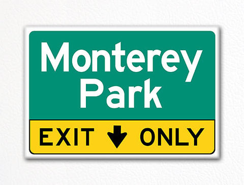 Monterey Park Exit Only Sign Souvenir Fridge Magnet