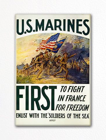 U. S. Marines First to Fight Recruiting Poster Fridge Magnet