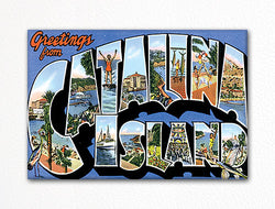 Greetings from Catalina Island Fridge Magnet