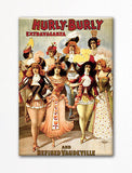 Hurly Burly Vaudeville Advertising Poster Fridge Magnet