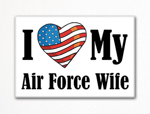 I Love My Air Force Wife Fridge Magnet