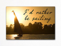 I'd Rather Be Sailing Fridge Magnet