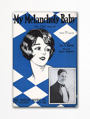 My Melancholy Baby Sheet Music Cover Fridge Magnet