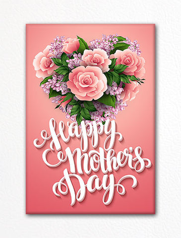 Happy Mothers Day Flower Heart Fridge Magnet Classical Creations