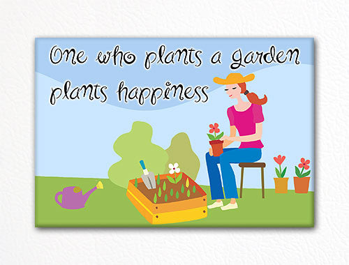 One Who Plants a Garden Fridge Magnet
