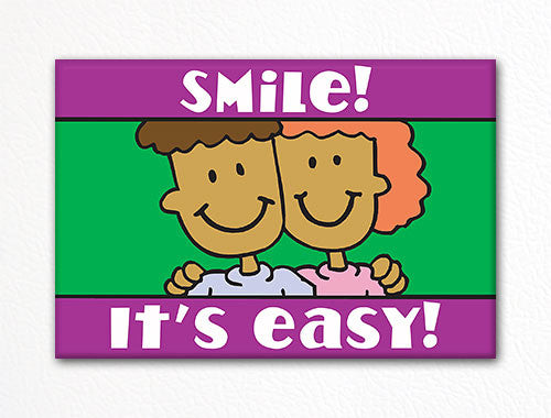 Smile! It's Easy! Fridge Magnet