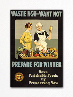 Waste Not Want Not Fridge Magnet