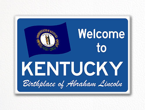 Welcome to Kentucky Sign Replica Souvenir Fridge Magnet