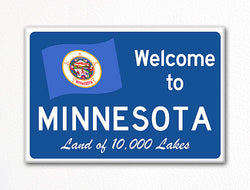 Welcome to Minnesota Sign Replica Souvenir Fridge Magnet