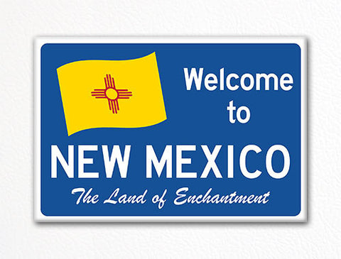 Welcome to New Mexico Sign Replica Souvenir Fridge Magnet