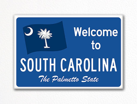 Welcome to South Carolina Sign Replica Souvenir Fridge Magnet