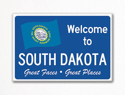 Welcome to South Dakota Sign Replica Souvenir Fridge Magnet