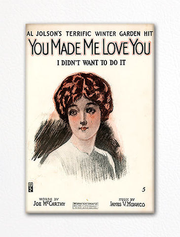 You Made Me Love You Sheet Music Cover Fridge Magnet