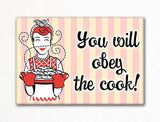 You Will Obey the Cook Fridge Magnet