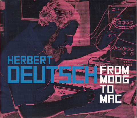 Herbert Deutsch - From Moog to Mac