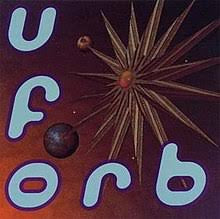 The Orb -Uforb