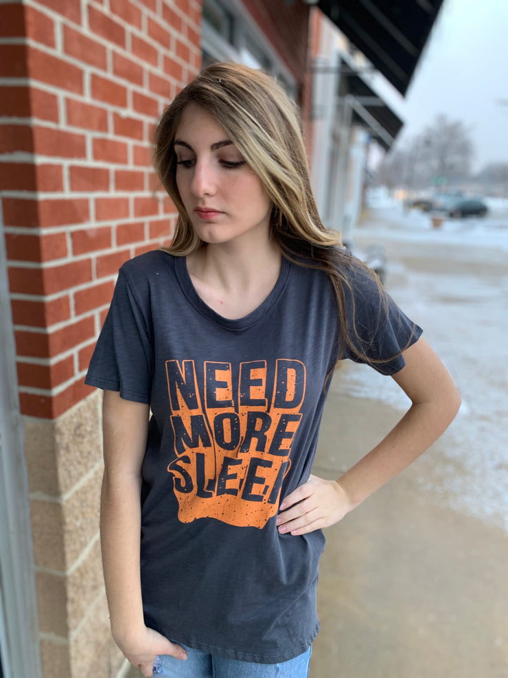 Need More Sleep Graphic Tee