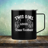 This Girl Loves Texas Football