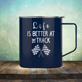 Life is Better at the Track