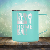 I am the Key to the Home of Your Dreams