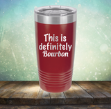 This is Definitely Bourbon