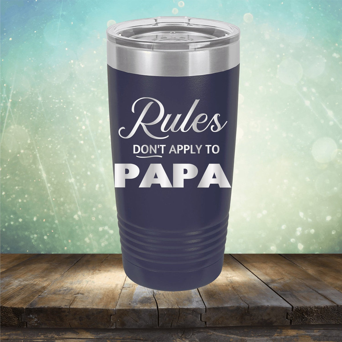 Rules Don't Apply To Papa