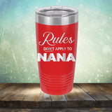Rules Don't Apply To Nana