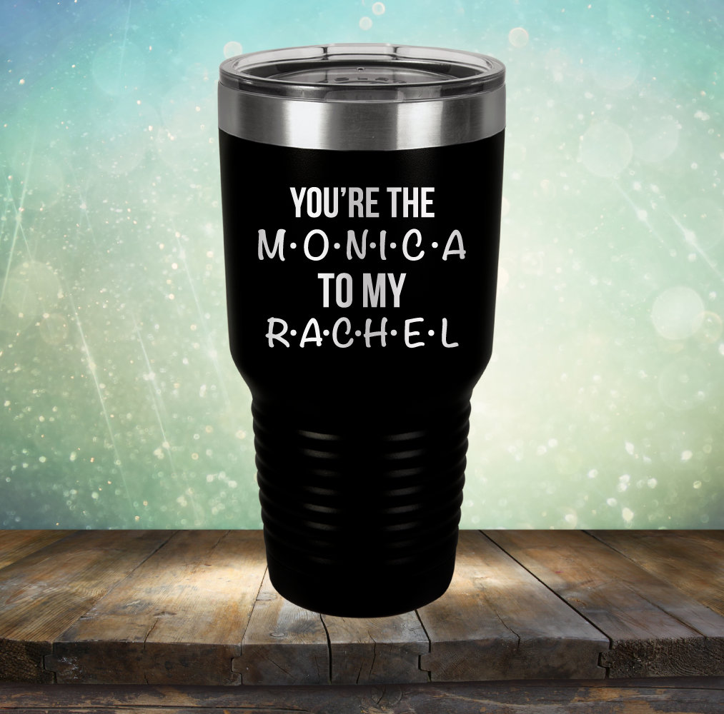 You're The Monica to My Rachel