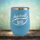 Football Dad - Stemless Wine Cup
