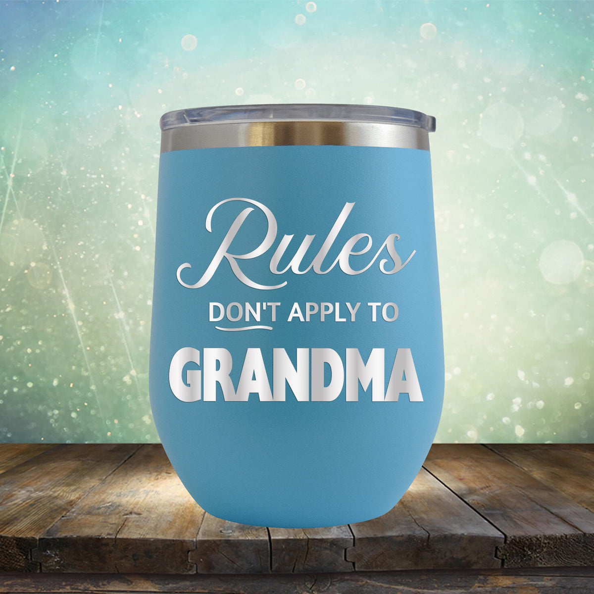 Rules Don't Apply To Grandma - Stemless Wine Cup