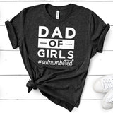 Dad Of Girls Outnumbered - Short Sleeve Tee Shirt