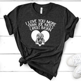 I Love You More Than Joe Hates Carole Baskin - Short Sleeve Tee Shirt
