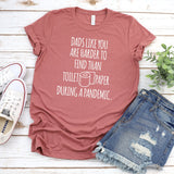 Dads Like You Are Harder to Find Than Toilet Paper During A Pandemic - Short Sleeve Tee Shirt