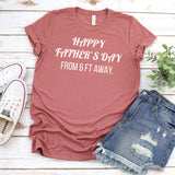 Happy Father's Day From 6 Ft Away - Short Sleeve Tee Shirt