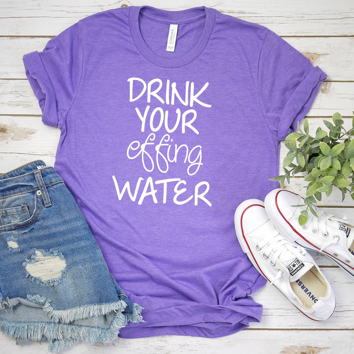 Drink Your Effing Water - Short Sleeve Tee Shirt