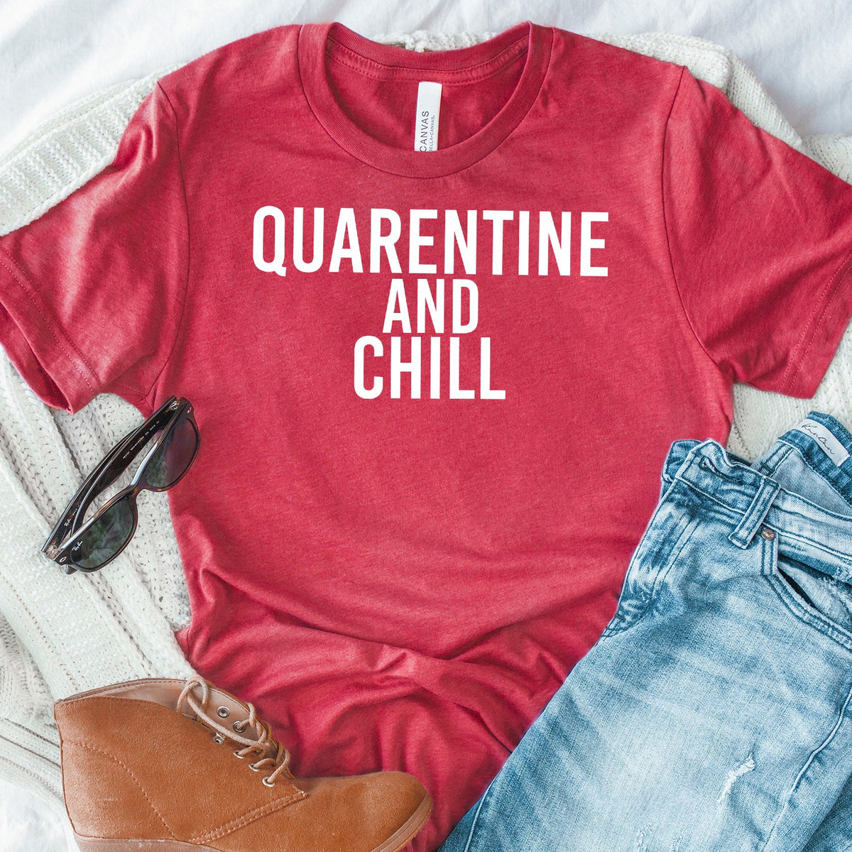 Quarantine and Chill - Short Sleeve Tee Shirt