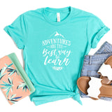 Adventures Are The Best Way to Learn - Short Sleeve Tee Shirt