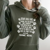 Dear Dog Dad Thank You For Being My Daddy - Hoodie Sweatshirt
