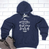 Adventures Are The Best Way to Learn - Hoodie Sweatshirt