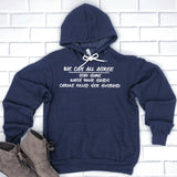 We Can All Agree Stay Home Carole Killed Her Husband - Hoodie Sweatshirt