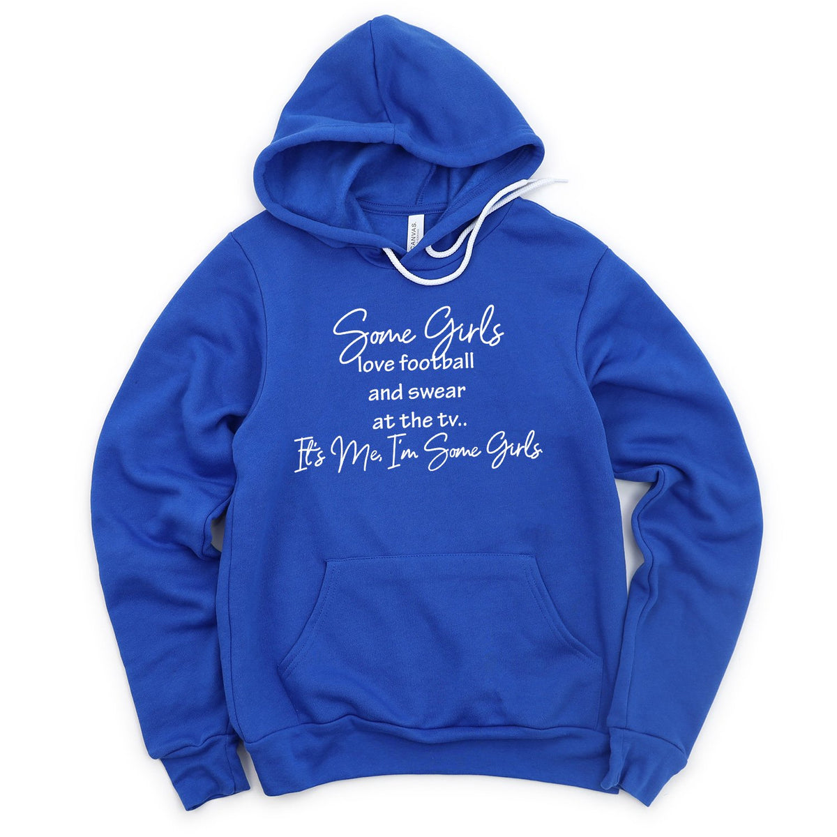 Some Girls Love Football and Swear at the TV - Hoodie Sweatshirt