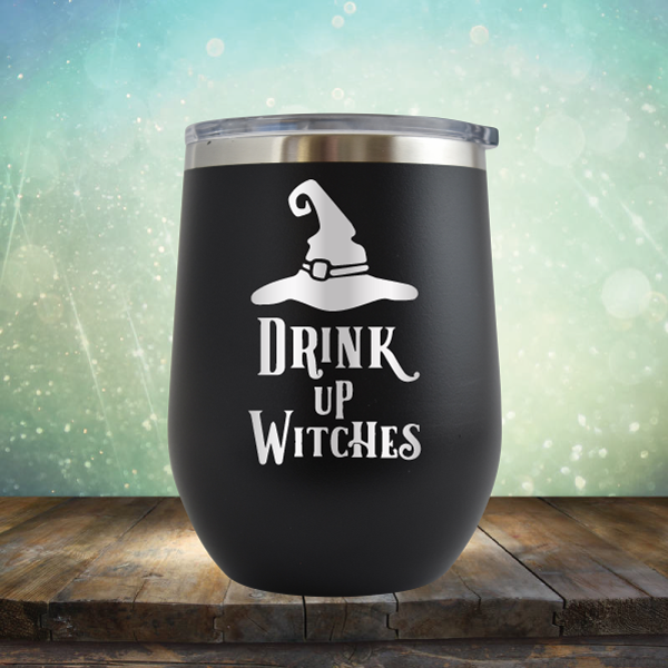 Drink Up Witches - Stemless Wine Cup