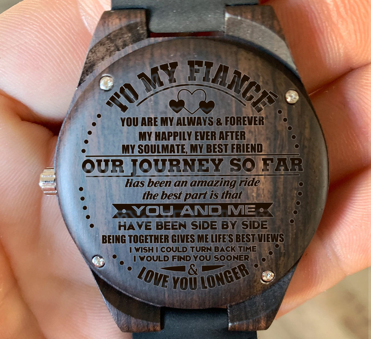 To My Fiance - Our Journey So Far Has Been An Amazing Ride - Wooden Watch