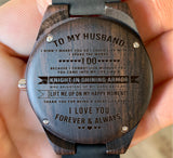 To My Husband - You Came into My Life Like A Knight in Shining Armor - Wooden Watch